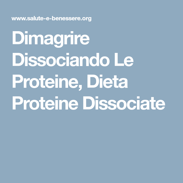 consapevole alimentazione dieta dissociata