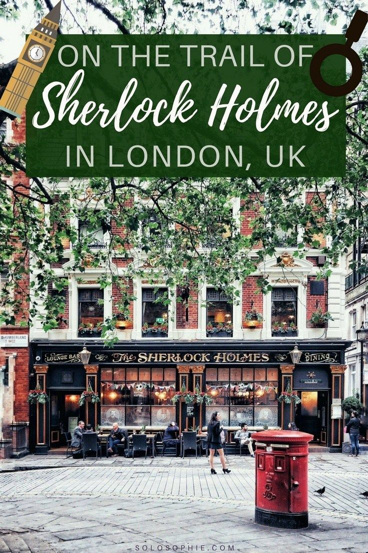 Sherlock Holmes in London (Where to See SH Locations Tour