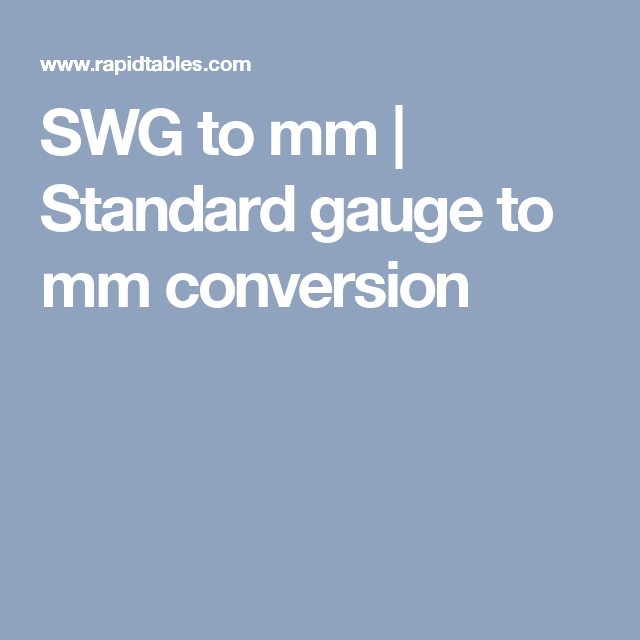 Swg To Mm Standard Gauge To Mm Conversion Places To Visit