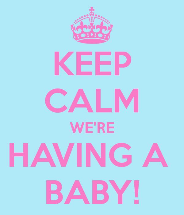 Keep Calm Were Having A Baby Baby Keep Calm Baby Pregnancy