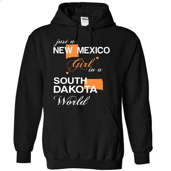 (NMJustCam002) Just A New Mexico Girl In A South_Dakota - custom hoodies #button up shirt #tshirt scarf