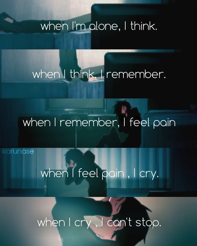 """Quando eu estou sozinho, eu penso. Quando eu penso, eu me lembro. Quando eu me lembro, eu sinto dor. Quando eu sinto dor, eu choro. Quando eu choro, eu não posso parar..."" -Anime: Mekakucity Actors - Kagerou Project -PV: Lost Time Memories -Edit by Karunase -Tumblr: karunase.tumblr.con"