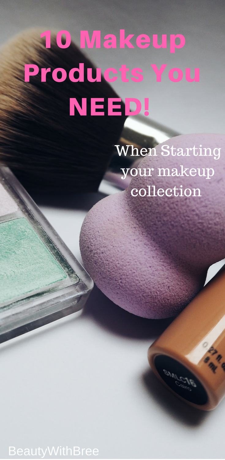 A list of make up products everyone needs in their make up
