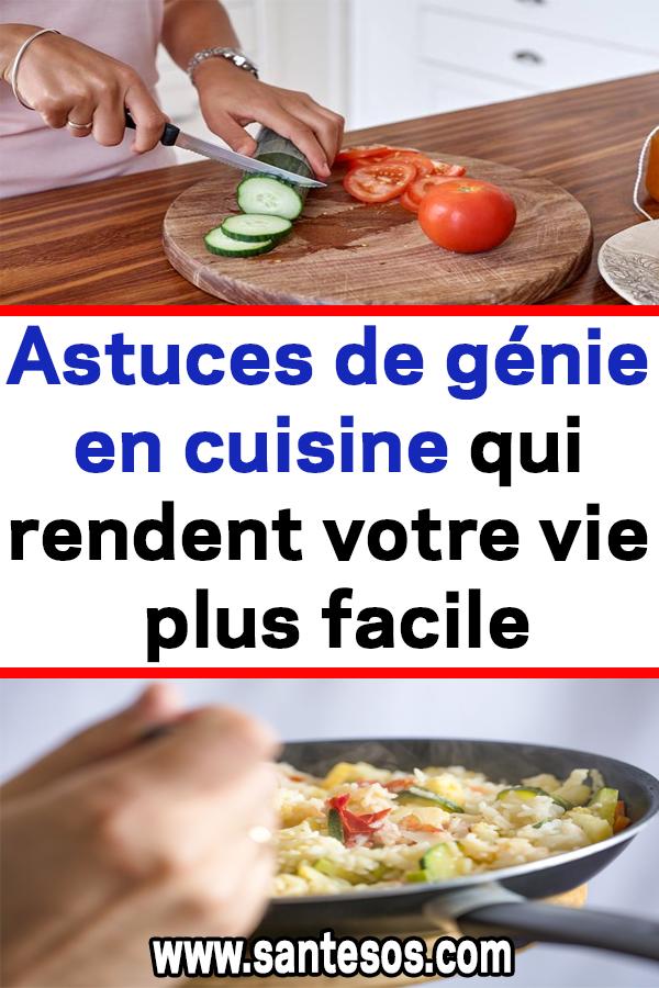 Astuces De Genie En Cuisine Qui Rendent Votre Vie Plus Facile Astuces Cuisine Vie Recettes Food Meat Chicken