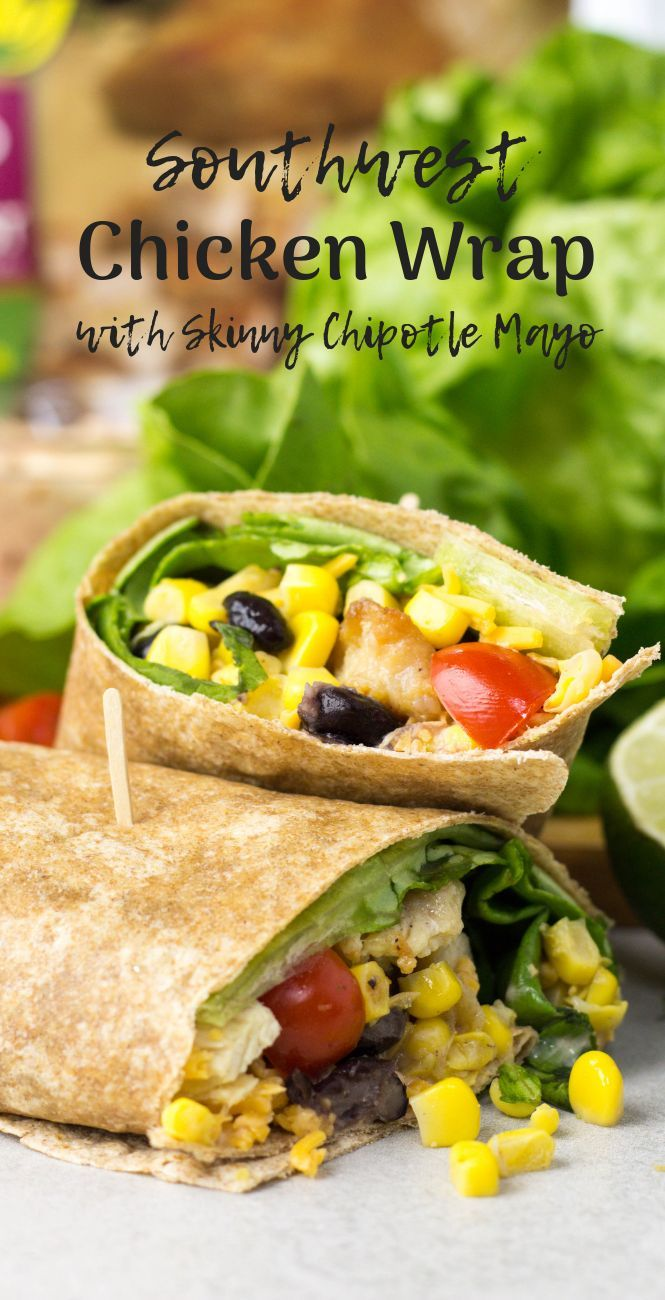 Ad A Southwest Chicken Wrap Is A Tasty Lunch Made With Tysonbrand Grilled Amp Ready 174 ️️ Fully