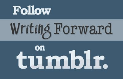 Did you know you can follow Writing Forward on Tumblr? Check it out!