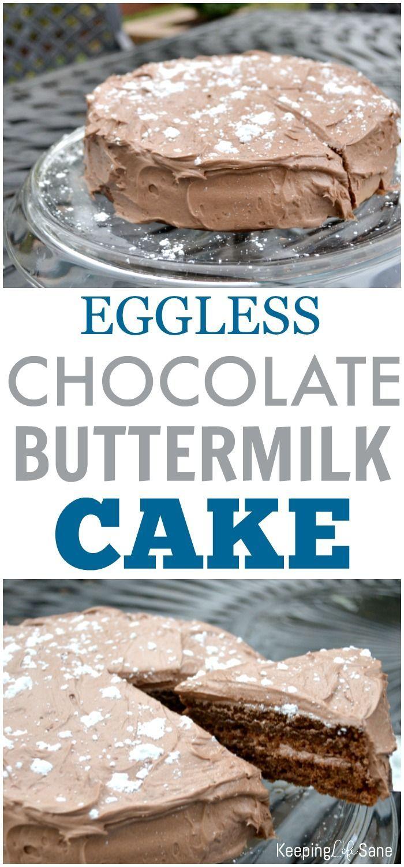 Chocolate Buttermilk Cake Recipe Egg Free Desserts Dessert Recipes Easy Egg Free Cakes