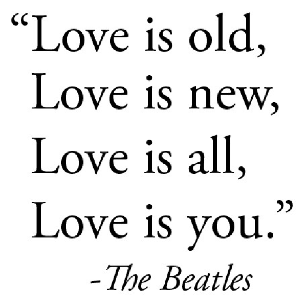 Beatles Because Love #Lyrics | Beatles quotes, Words, Quotes