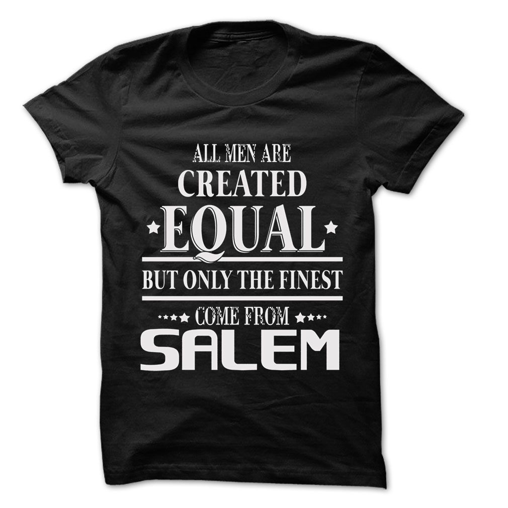 Men Are From Salem - 99 Cool City Shirt !