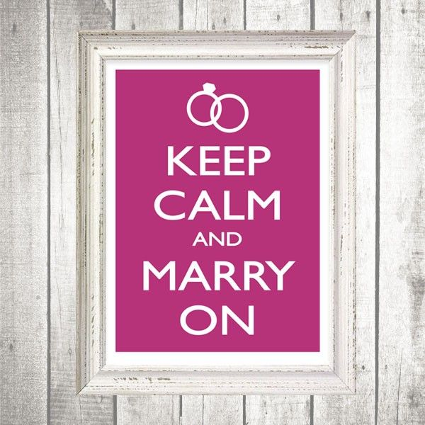 Make this with black background and put in with the men getting ready!   Keep calm, and marry on! LOVE this! Print, print, print!