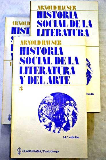 Historia Social De La Literatura Y Del Arte Hauser Arnold Con