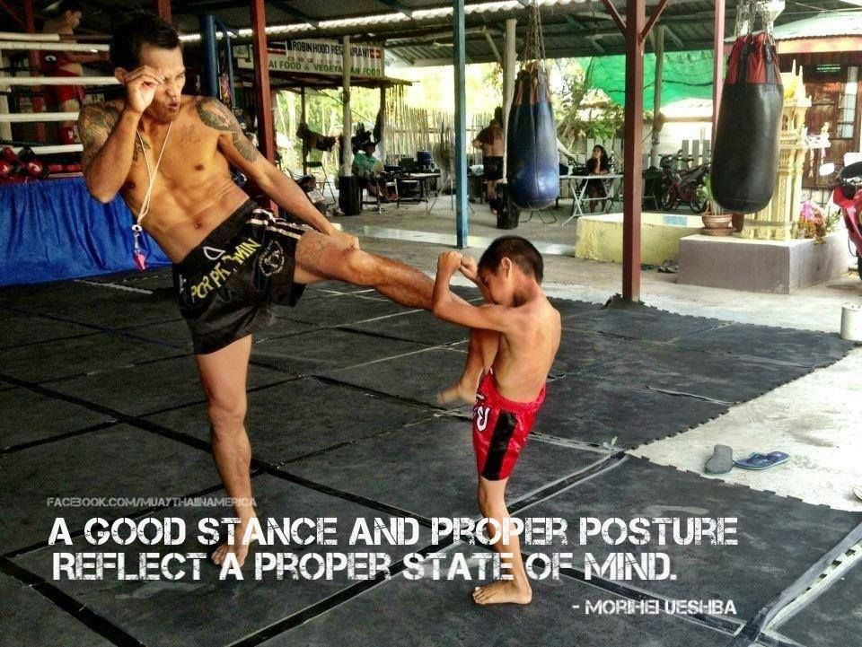 A Good Stance And Proper Posture Reflect A Proper State Of Mind Muay Thai Martial Arts Mixed Martial Arts