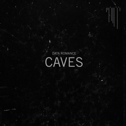Caves (Album Version) by Data Romance (official) by Data Romance (official), via SoundCloud