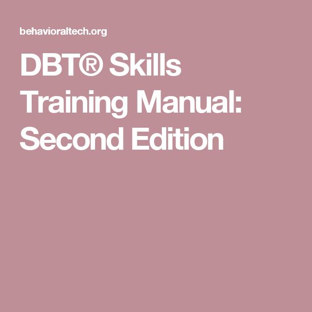 Dbt Skills Training Manual Second Edition Dbt Skills Skill Training Skills