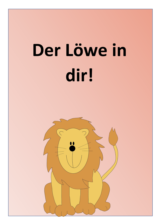 Der Lowe In Dir Unterrichtsmaterial In Den Fachern Deutsch Sachunterricht Unterrichtsmaterial Sachunterricht Grundschule Sachen