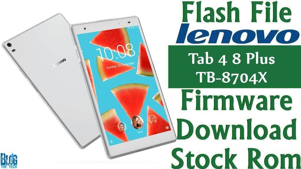 Flash File] Lenovo Tab 4 8 Plus TB-8704X Firmware Download