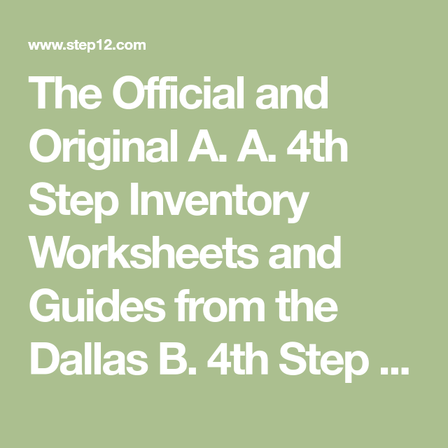 The Official And Original A A 4th Step Inventory Worksheets And Guides From The Dallas B 4th Step A 12 Step Recovery Worksheets 12 Step Worksheets 12 Step