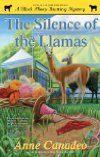Silence of the Llamas (2013)  Author: Anne Canadeo  Series: #5 in Black Sheep Knitting Mystery  Published:January 22, 2013