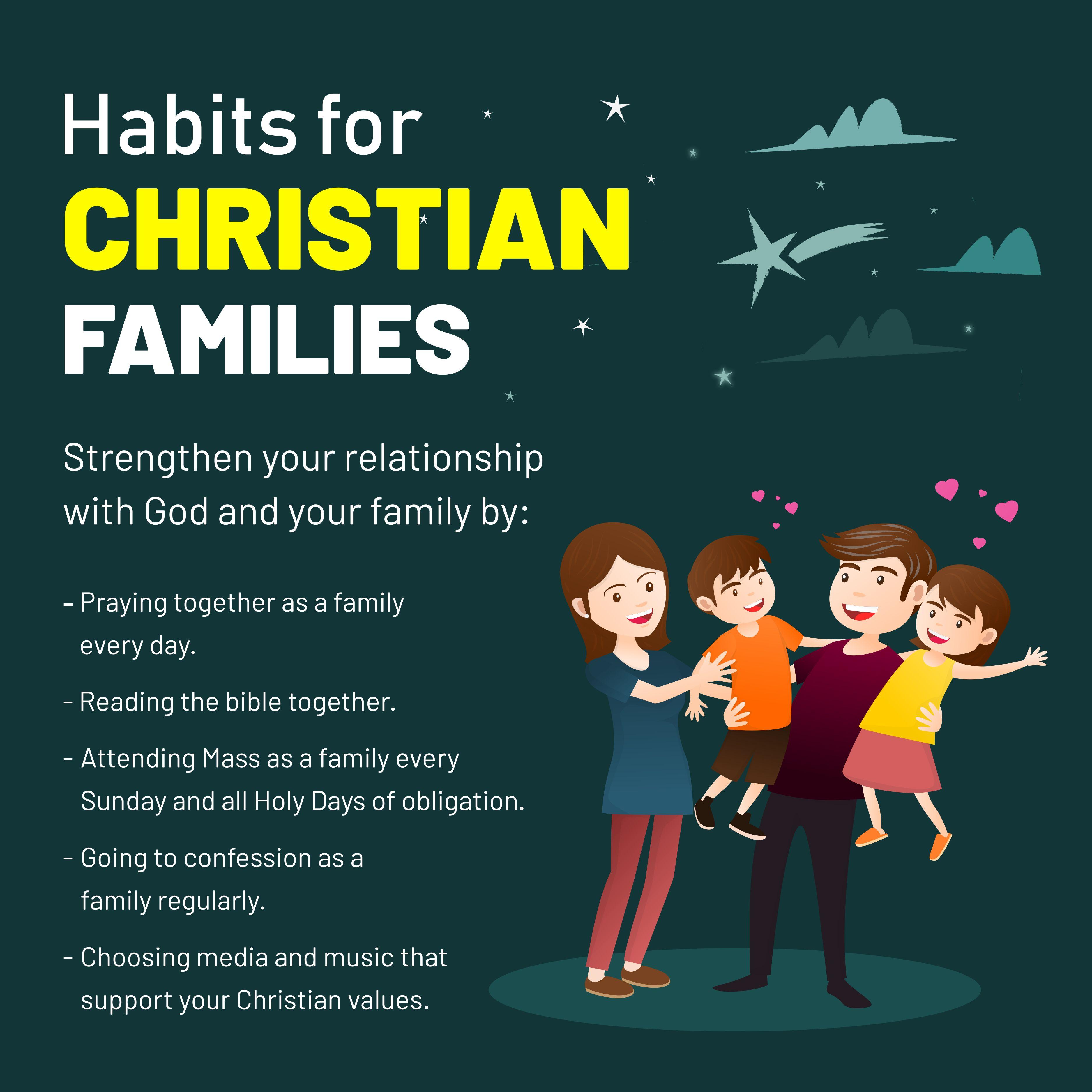 Habits for Christian Families ChristianFamilies