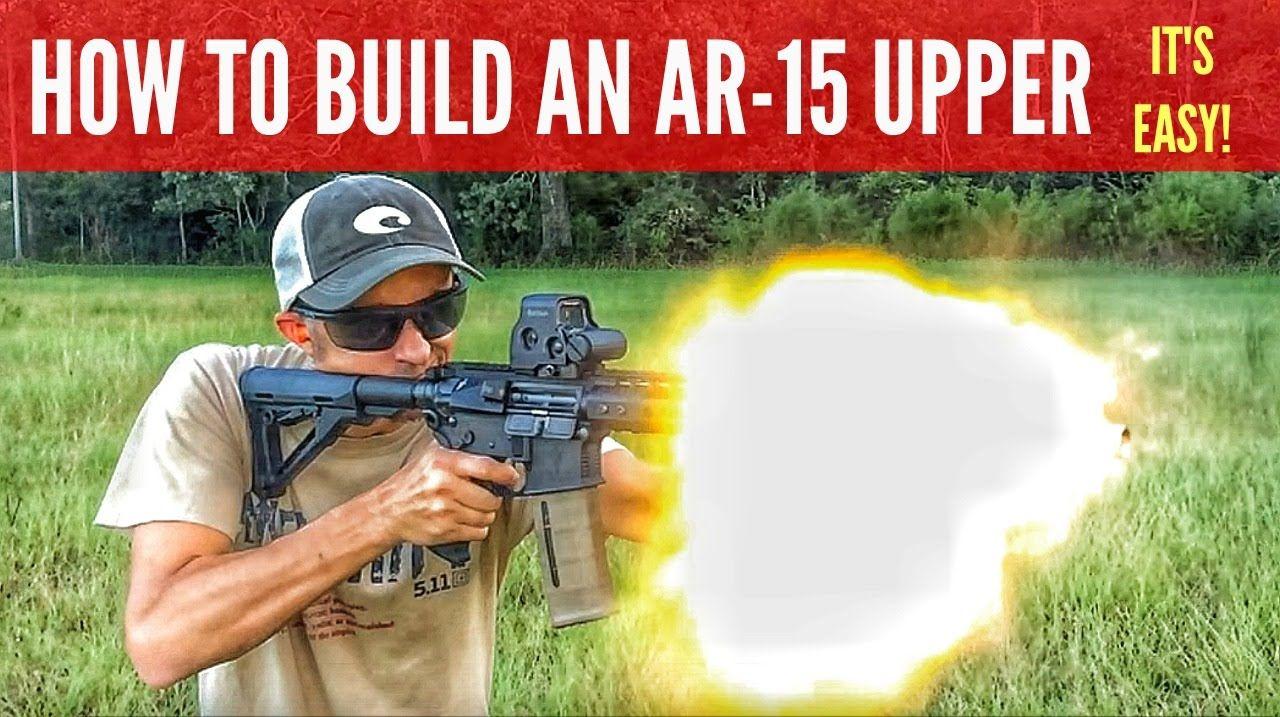 EASY 3-GUN AR-15 BUILD. BUILD AN AR-15 UPPER RECEIVER TO SHOOT 3 ...