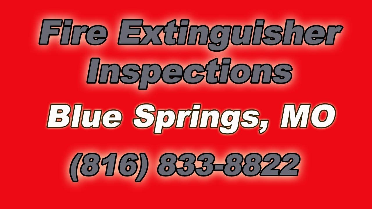Fire extinguisher inspections near me blue springs mo 816