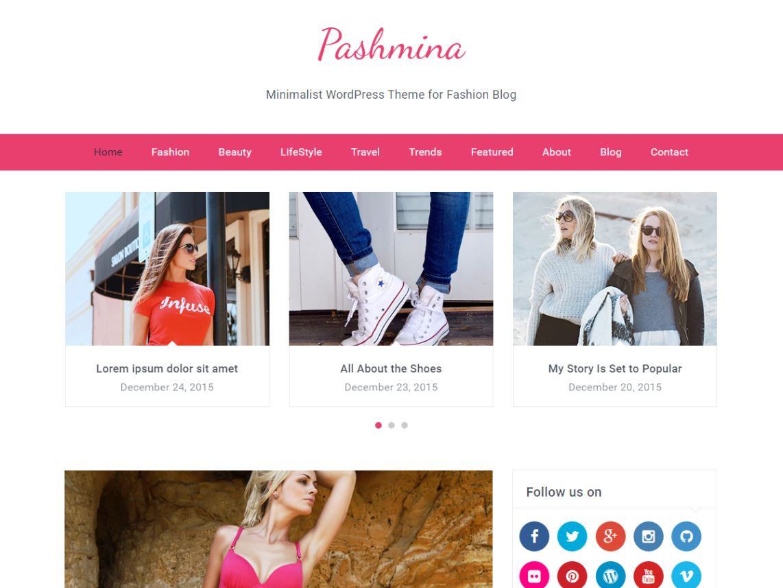Pashmina is a modern WordPress Fashion blog theme which is built ...