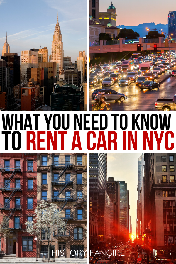 17 Things To Know Before You Rent A Car In Nyc History Fangirl In 2020 New York City Travel New York Travel Travel Usa