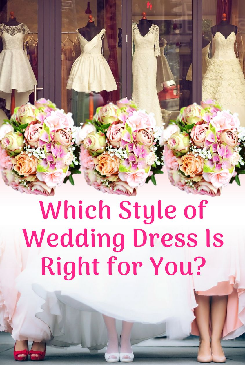 Quiz Which Style Of Wedding Dress Is Right For You Wedding Dress Finder Wedding Dress Quiz Wedding Quiz Buzzfeed