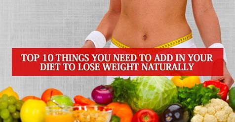 Add these weight-loss-friendly foods in your diet to lose weight naturally.  #food #weightlosstips #...