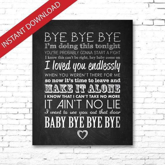 Nsync Bye Bye Bye Printable Song Lyrics Artwork Chalkboard Style Artwork Lyrics Poster Prints