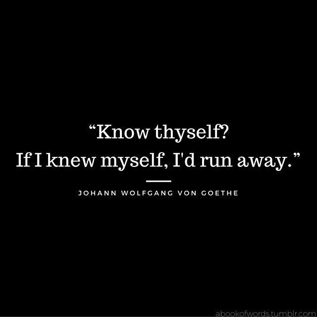 Citaten Goethe : Quote by johann wolfgang von goethe quot know thyself if i