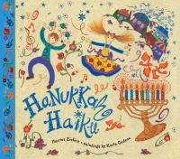 Split-pages reveal one more candle added to the menorah, while every member of the family joins in the celebration with latkes, gelt, dreidels, and dancing. Evocative haiku and exuberant artwork join together to make an unforgettable Festival of Lights.
