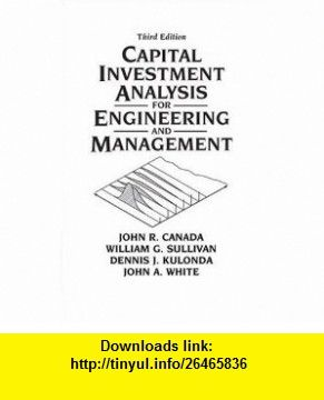 Capital Investment Analysis For Engineering And Management Rd