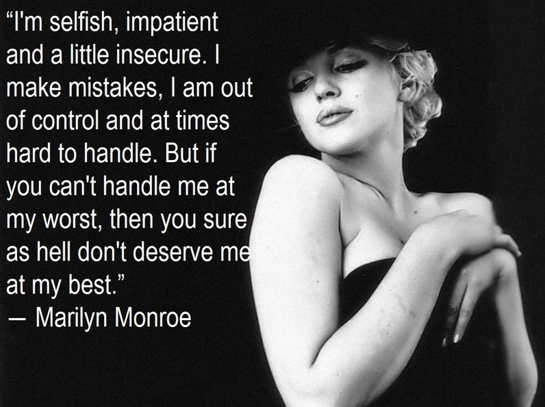 Art Quotes Marilyn Monroe Quote If You Cant Handle Me At My