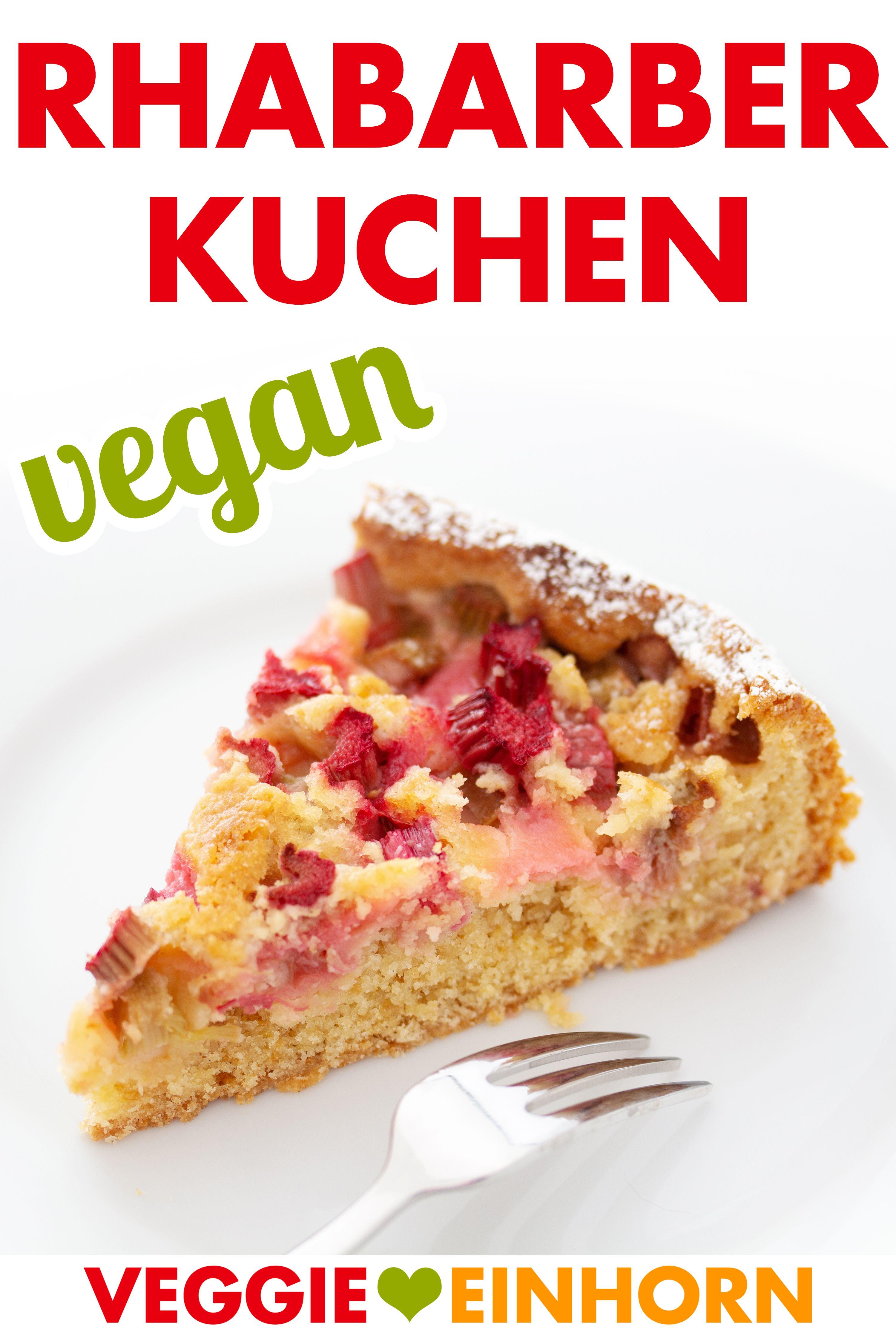 Veganer Rhabarberkuchen Leckeren veganen Kuchen backen
