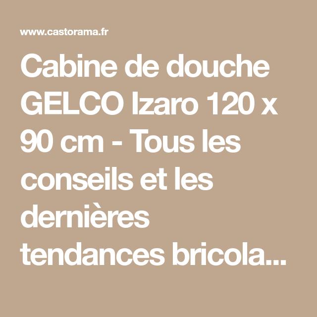 Cabine de douche GELCO Izaro 120 x 90 cm | Salle de bains ...