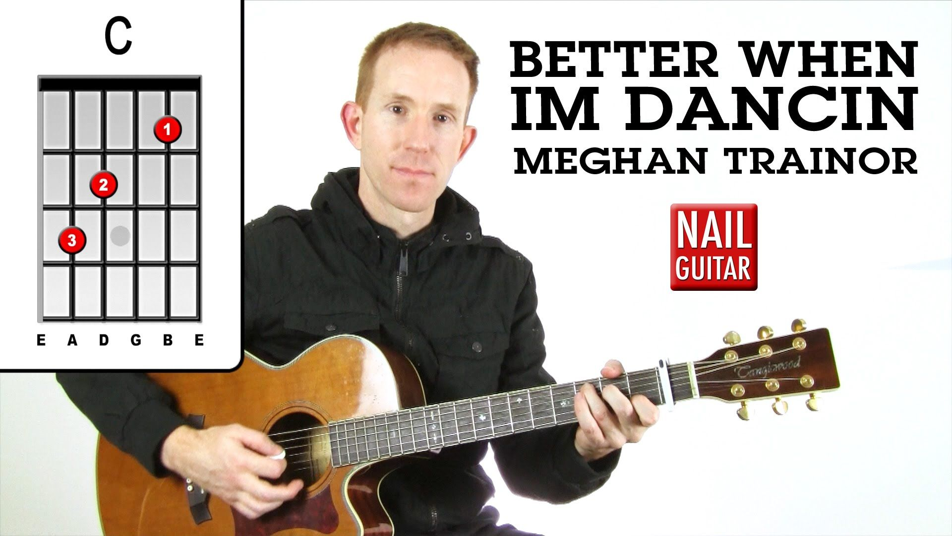Better When Im Dancin ★ Meghan Traiinor ★ Guitar Lesson - Easy How To Pl...