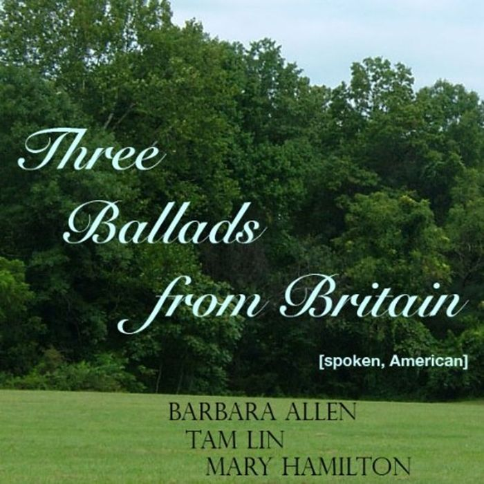 Listen to Three Ballads from Britain Barbara Allen Tam Lin Mary Hamilton audiobook by Groark Audio Groark Audio  Why does a song become a favorite oldie even across gener...