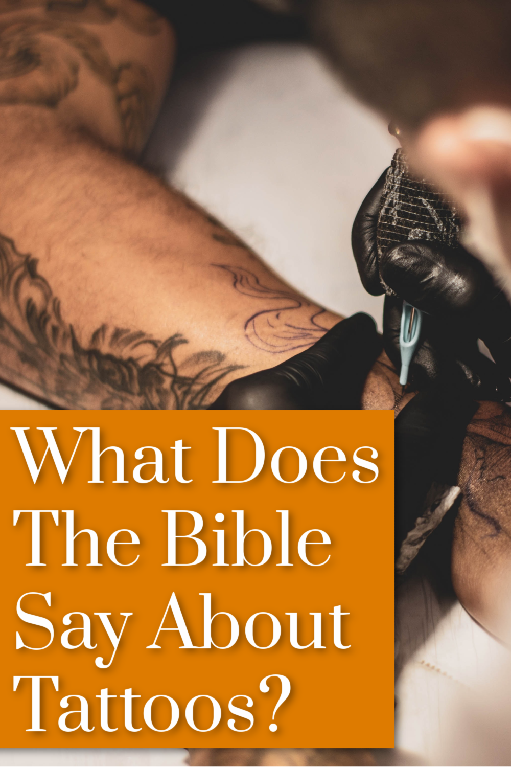 What Does The Bible Say About Tattoos? in 2020 Bible