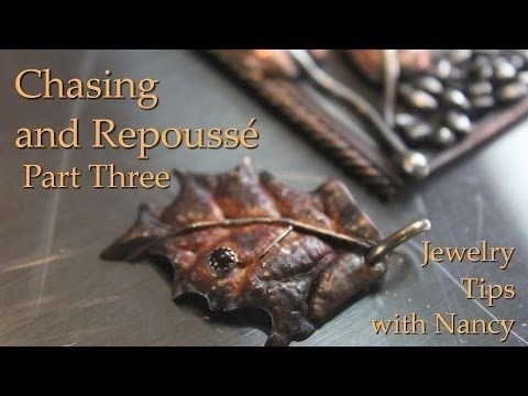 Chasing and Repoussé: Part 3 | Jewelry Tips with Nancy