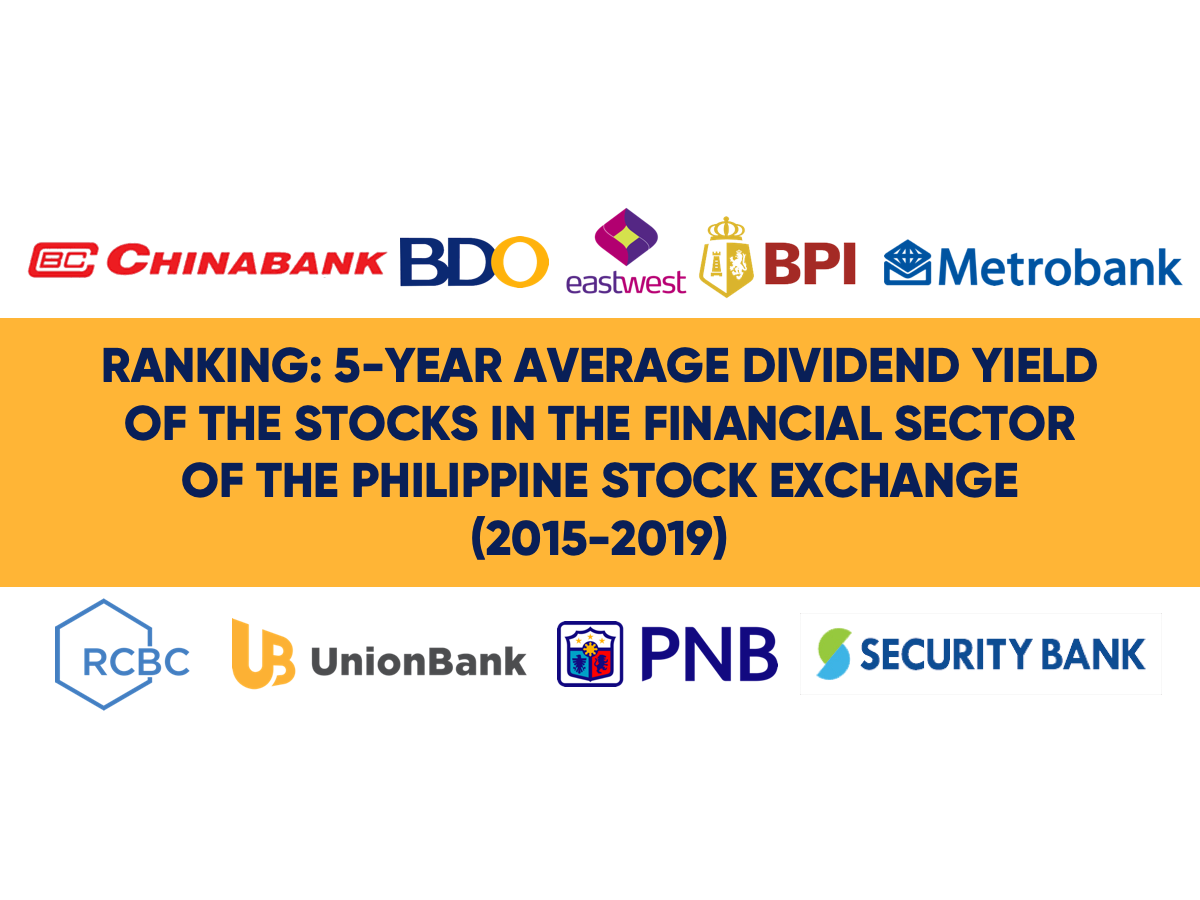 Ranking 5 Year Average Dividend Yield Of The Stocks In The Financial Sector Of The Pse In 2020 Dividend Stock Exchange Financial