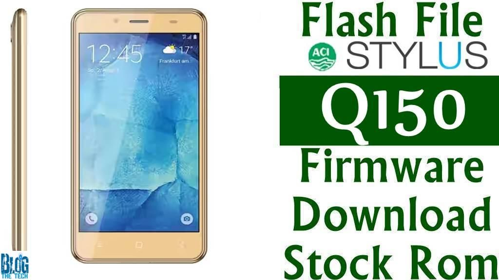 Flash File] ACI Stylus Q150 Firmware Download [Stock Rom] | Trending