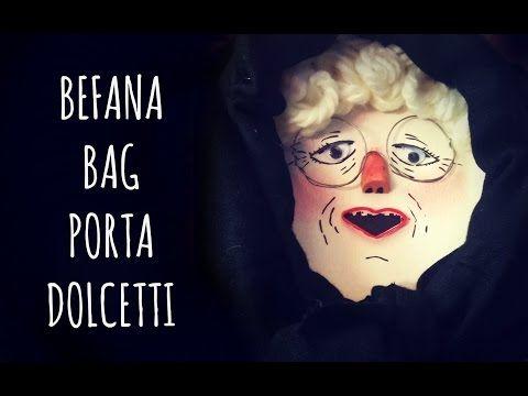 Befana Bag Porta dolcetti (Riciclo/Epifania) Arte per Te - YouTube