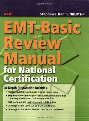 Emt Basic Review Manual For National Certification By American Academy Of Orthopaedic Surgeons Aaos Et Al Http Www Amazo Emt Basic Emt Emt Basic Training