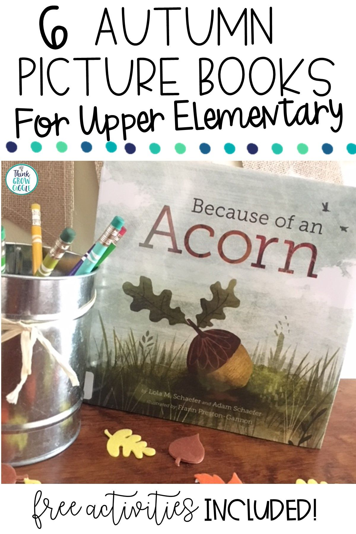 6 Autumn Picture Books For Upper Elementary Classrooms