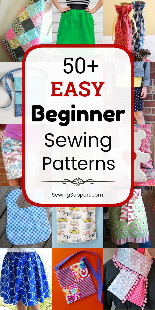 50+ Easy Sewing Patterns for Beginners