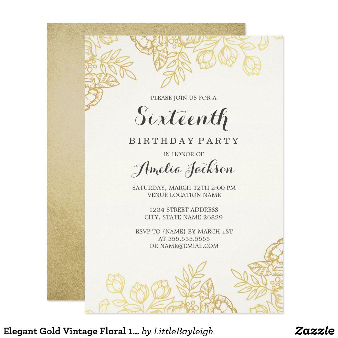 Elegant Gold Vintage Floral 16th Birthday Invitation Zazzle Com In 2021 16th Birthday Invitations Birthday Invitations Floral Birthday Invitations