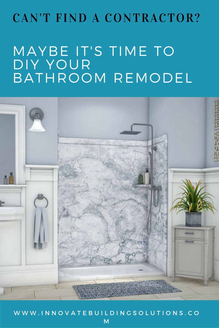 Can T Find A Contractor Maybe It S Time To Diy Your Bathroom