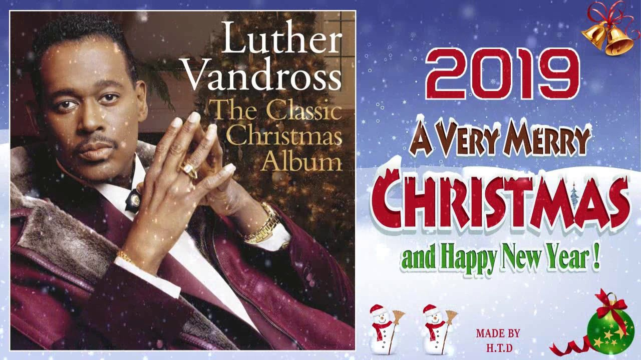 Luther Vandross Christmas Album.Merry Christmas 2019 This Is Christmas Luther Vandross