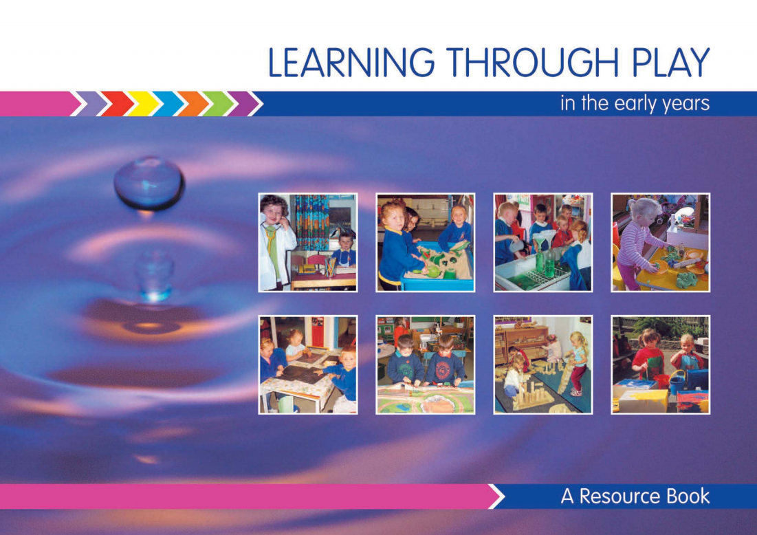 A resourcebook for learning through play from NI Curriculum.